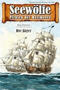 Seewölfe - Piraten der Weltmeere 468 - Roy Palmer - E-Book