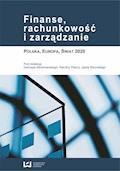 Finanse, rachunkowość i zarządzanie. Polska, Europa, Świat 2020 - Dariusz Adrianowski, Karolina Patora, Jacek Sikorski - ebook