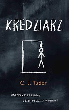 Kredziarz - C. J. Tudor - ebook