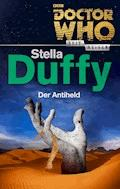 Doctor Who - Zeitreisen 8: Der Antiheld - Stella Duffy - E-Book