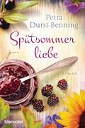 Spätsommerliebe - Petra Durst-Benning - E-Book