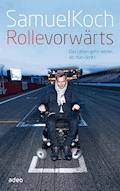 Rolle vorwärts - Samuel Koch - E-Book