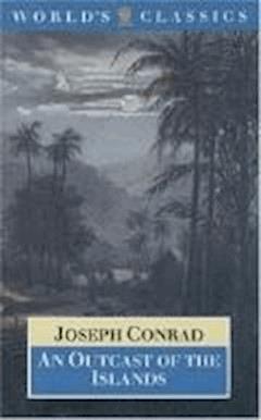 An Outcast of the Islands - Joseph Conrad - ebook