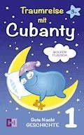 Wolkenflausch - Gute Nacht Geschichte zum Vorlesen - Cubanty Kuscheltier - E-Book