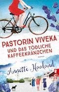 Pastorin Viveka und das tödliche Kaffeekränzchen - Annette Haaland - E-Book