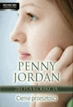 Cienie przeszłości  - Penny Jordan - ebook