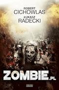 Zombie.pl - Robert Cichowlas, Łukasz Radecki - ebook