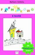 Farninkowo. L'invité (Francuski dla dzieci) - Barbara Celińska - ebook