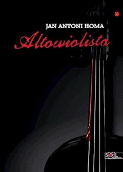 Altowiolista - Jan Antoni Homa - ebook