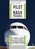 Pilot. Naga prawda - David Beaty - ebook