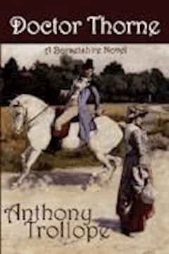 Doctor Thorne - Anthony Trollope - ebook