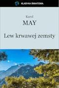 Lew krwawej zemsty - Karol May - ebook