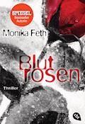 Blutrosen - Monika Feth - E-Book