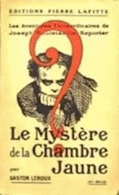 Le Mystere de la chambre jaune - Gaston Leroux - ebook
