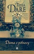 Dama o północy. Tom 2 - Tessa Dare - ebook