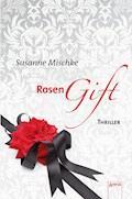 Rosengift - Susanne Mischke - E-Book