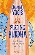 Surfing Buddha - Jaimal Yogis - E-Book