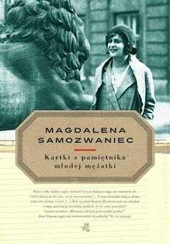 Kartki z pamiętnika młodej mężatki - Magdalena Samozwaniec - ebook