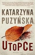 Utopce - Katarzyna Puzyńska - ebook
