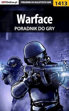 "Warface - poradnik do gry - Marcin ""Xanas"" Baran - ebook"