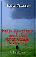 Hein Knutzen - Hein Ennak - E-Book