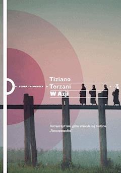 W Azji - Tiziano Terzani - ebook