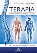 Terapia czaszkowo-krzyżowa - Bożena Przyjemska - ebook