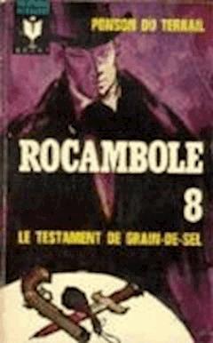 Le Testament de Grain-de-Sel - Pierre Ponson du Terrail - ebook
