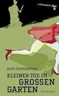 Kleiner Tod im Großen Garten - Bodo Dringenberg - E-Book