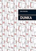 Dunka - Ewa Makara - ebook