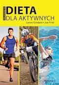 Dieta dla aktywnych. Paleodieta - Loren Cordain, Joe Friel - ebook