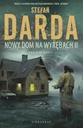 Nowy dom na wyrębach II - Stefan Darda - ebook
