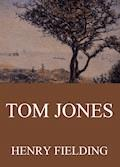 Tom Jones - Henry Fielding - E-Book