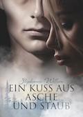 Ein Kuss aus Asche und Staub - Stephanie Wittern - E-Book