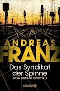 Das Syndikat der Spinne - Andreas Franz - E-Book + Hörbüch