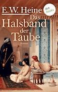 Das Halsband der Taube - E. W. Heine - E-Book