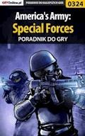 "America's Army: Special Forces - poradnik do gry - Piotr ""Zodiac"" Szczerbowski - ebook"