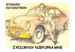 Życiorysy niepoprawne - Ryszard Katarzyński - ebook