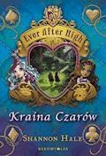 Ever After High. Kraina Czarów - Shannon Hale - ebook