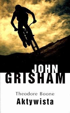 Theodore Boone: Aktywista - John Grisham - ebook