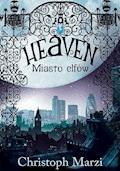 Heaven. Miasto elfów - Christoph Marzi - ebook