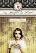 Im Herzen die Rache - Elisabeth Miles - E-Book