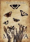 Świat motyla - Hanna Jackowska - ebook