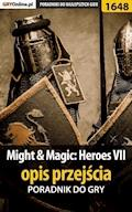 "Might  Magic: Heroes VII - opis przejścia - Patryk ""Tyon"" Greniuk - ebook"