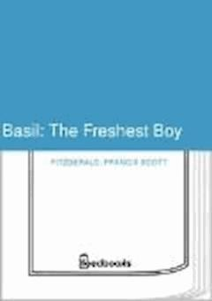 Basil: The Freshest Boy - Francis Scott Fitzgerald - ebook