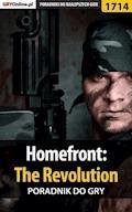 "Homefront: The Revolution - poradnik do gry - Jacek ""Ramzes"" Winkler - ebook"