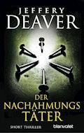 Der Nachahmungstäter - Jeffery Deaver - E-Book
