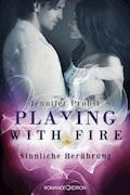 Playing with Fire - Sinnliche Berührung - Jennifer Probst - E-Book