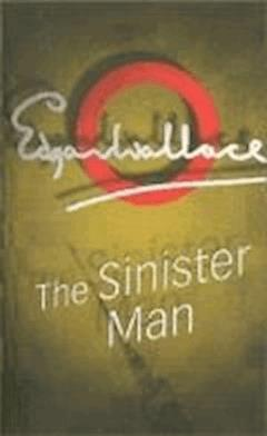 The Sinister Man - Edgar Wallace - ebook