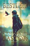 Bestiary - Stefano Pastor - ebook
